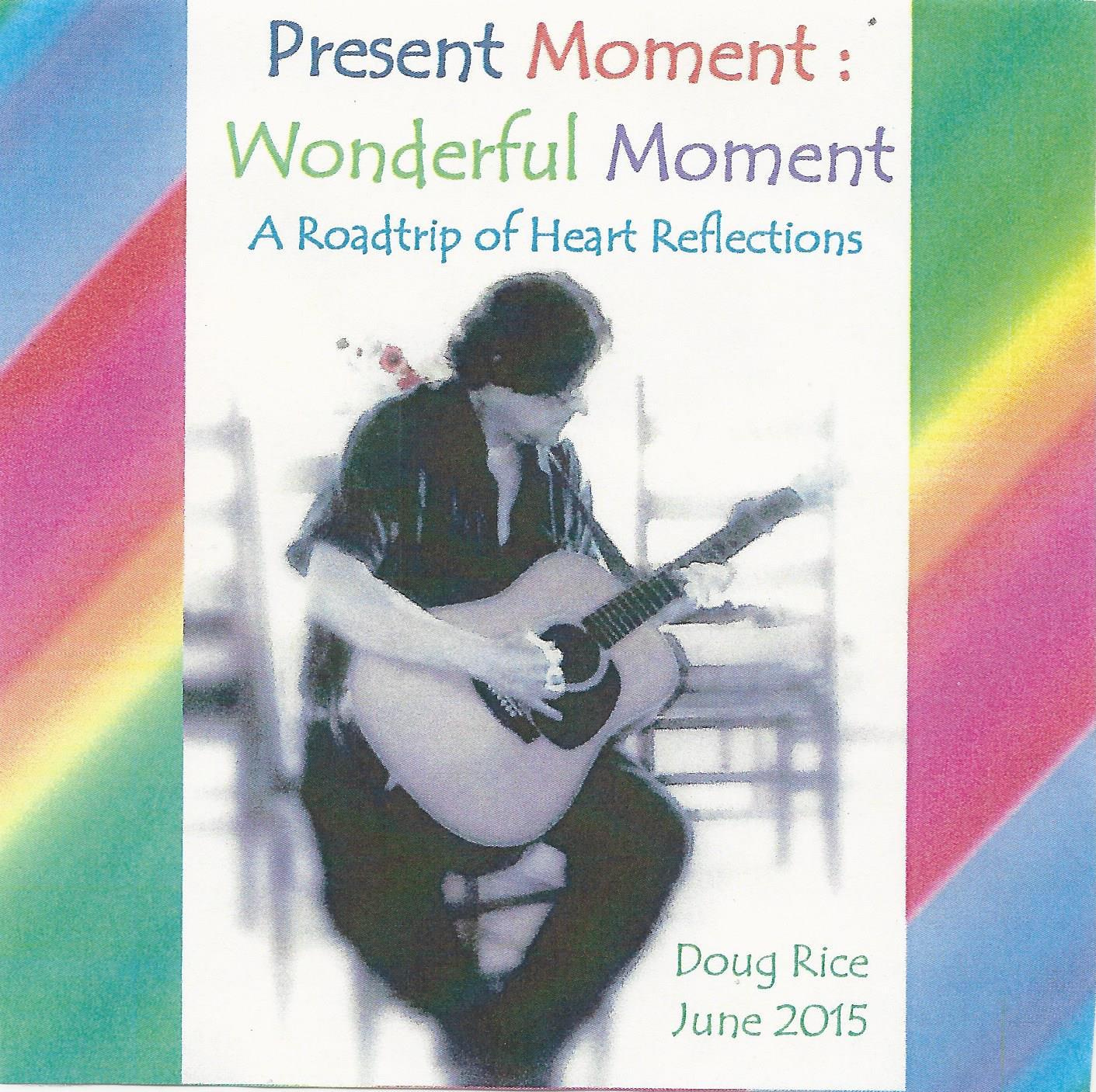 Present Moment - Wonderful Moment