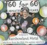 60 Minutes for 60 Years<p> Volume 3: Rainbowland Metal</p>