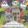 60 Minutes for 60 Years<p> Volume 4: Rainbowland Epic</p>